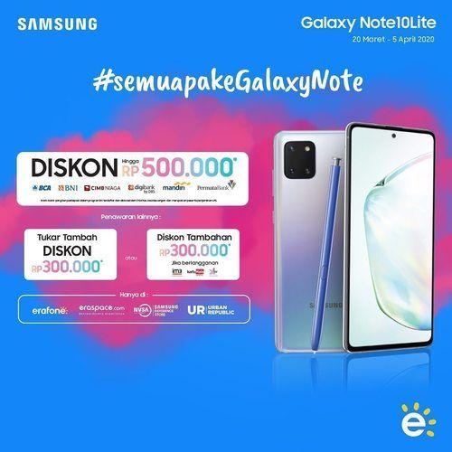 Erafone Galaxy Note 10 Lite Diskon Hingga 500.000 (25254915) di Kota Jakarta Selatan