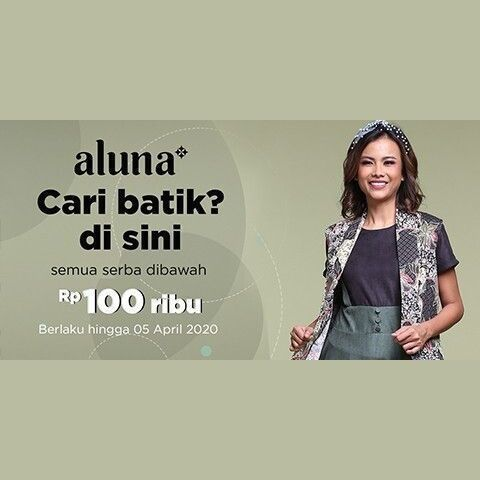 Sorabel x Aluna Busana Batik Promo Under Rp. 100.000 (25309515) di Kota Jakarta Pusat
