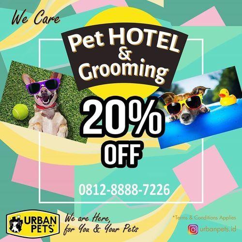 Urban Pets Pet Hotel & Grooming 20% Off (25311499) di Kota Jakarta Selatan