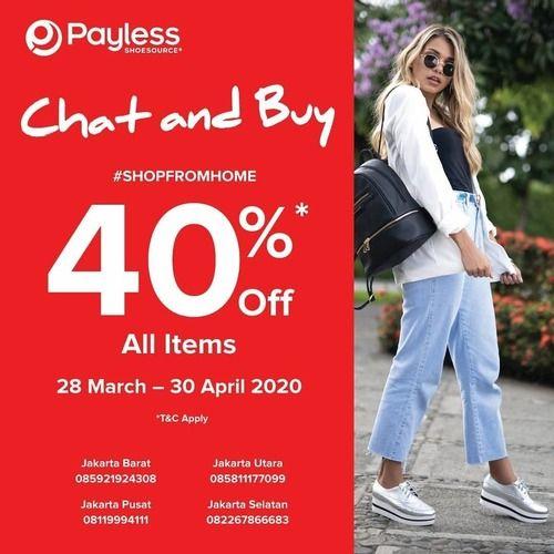 Payless Chat And Buy 40% Off All Items (25375951) di Kota Jakarta Selatan