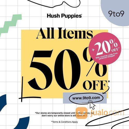 Hush Puppies All Items 50% Off (25463567) di Kota Jakarta Selatan