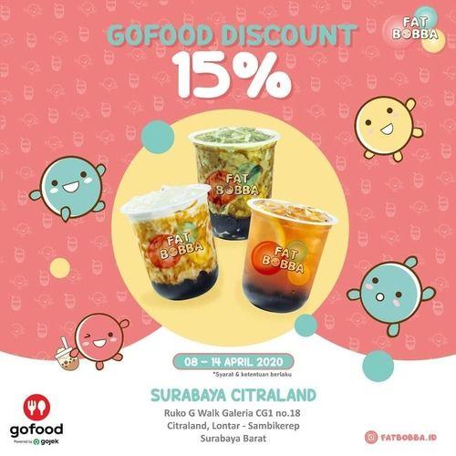 FAT BOBBA Discount 15% Gofood (25543335) di Kota Surabaya