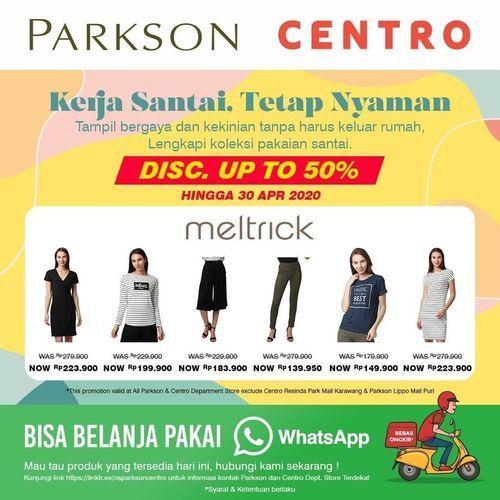 Centro Dept. Store x Meltrick Discount up to 50% (25569619) di Kota Jakarta Selatan