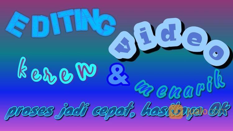 Jasa Editing Video (Special Effect & Motion Graphic) (25664891) di Kota Jakarta Timur