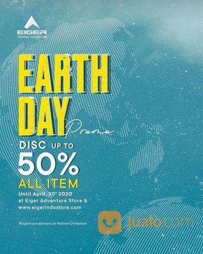 EIGER Earth Day Disc. Up To 50% All Item (25735643) di Kota Jakarta Selatan