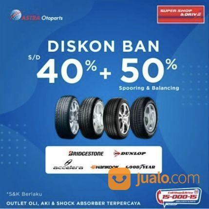 Shop And Drive Diskon Ban 40% + 50% (25748647) di Kota Jakarta Selatan