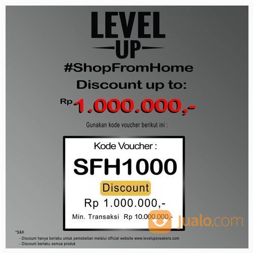 Level Up Sneakers Shop From Home Discount Up To 1.000.000 (25758155) di Kota Jakarta Selatan