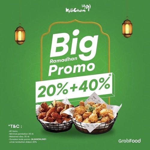 KyoChon Big Ramadhan Promo 20% + 40% (25802159) di Kota Jakarta Selatan
