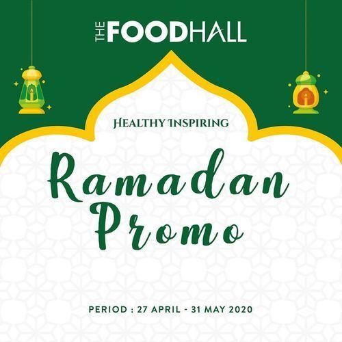 FoodHall Ramadan Promo Healthy Inspiring (25802515) di Kota Jakarta Selatan