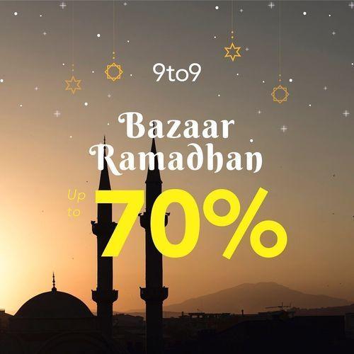 9to9 Bazaar Ramadhan 70% (25803263) di Kota Jakarta Selatan