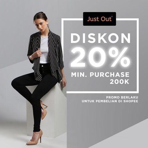 Just Out Diskon 20% Min. Purchase 200k (25811399) di Kota Jakarta Selatan