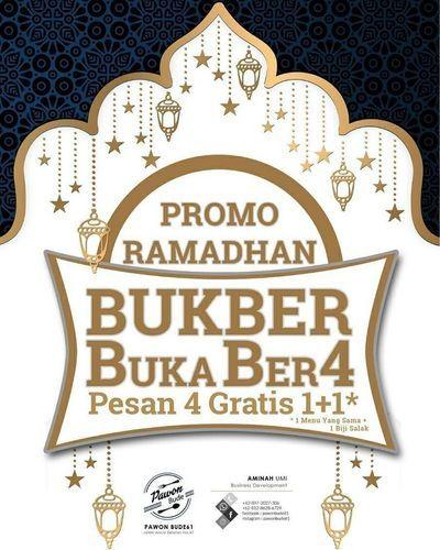 PawonBude61 Promo Ramadhan Bukber Pesan 4 Gratis 1+1* (25892319) di Kota Jakarta Selatan
