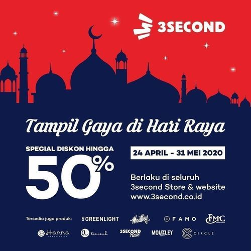 3SECOND Promo diskon hingga 50% Tampil Gaya di Hari Raya (25920915) di Kota Jakarta Selatan