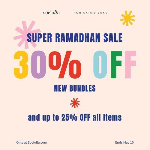 For Skin's Sake Super Ramadhan Sale 30% Off only at Sociolla.com (26014787) di Kota Jakarta Selatan