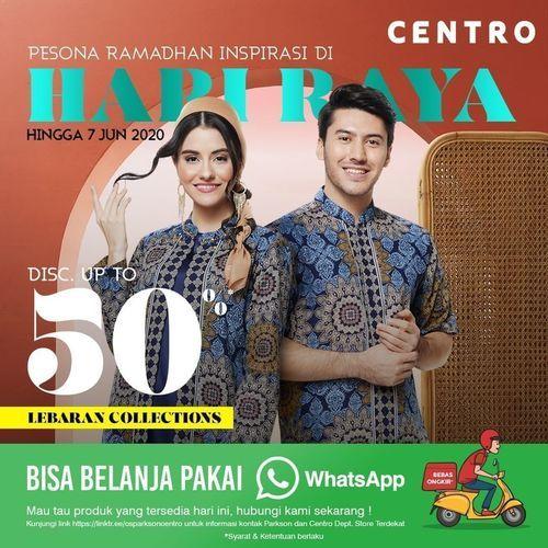 CENTRO Department Store Hari Raya 50% Off (26026451) di Kota Jakarta Selatan