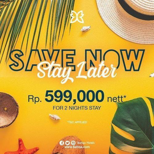 BATIQA HOTELS PROMO SAVE NOW STAY LATER (26113175) di Kota Surabaya