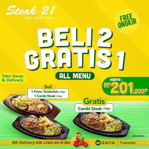 Steak 21 Beli 2 Gratis 1 (26192823) di Kota Jakarta Selatan