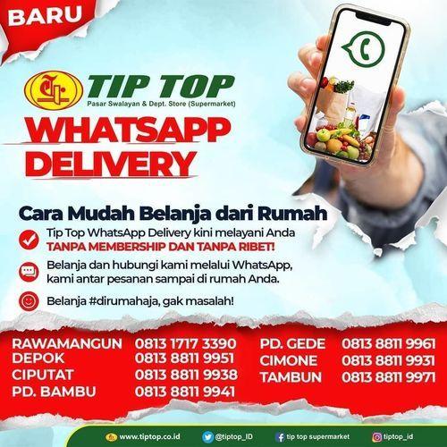 TIP TOP Whatsapp Delivery (26261699) di Kota Jakarta Selatan