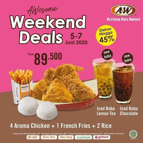 A&W Weekend Deals Diskon Hingga 45% (26266007) di Kota Jakarta Selatan