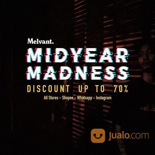 Melvant Midyear Madness Discount Up To 70% (26340491) di Kota Denpasar