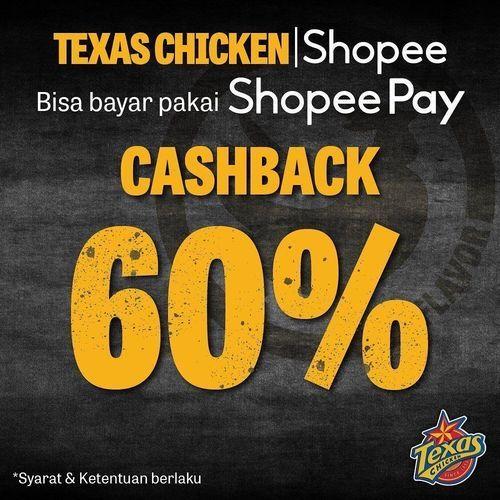 TEXAS CHICKEN PROMO CASHBACK 60% VIA SHOPEE PAY (26378503) di Kota Jakarta Selatan