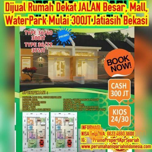Dekat Jakarta Mall WaterPark Rumah Mulai 350JT Jatiasih Bekasi Syariah (26473595) di Kota Bekasi