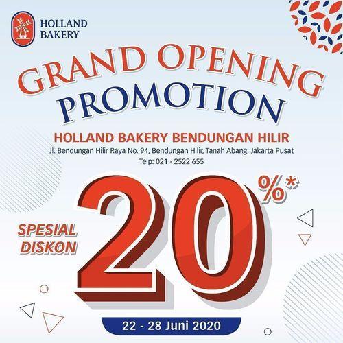 Holland Bakery Promo Grand Opening 20% Off All Products (26491963) di Kota Jakarta Selatan