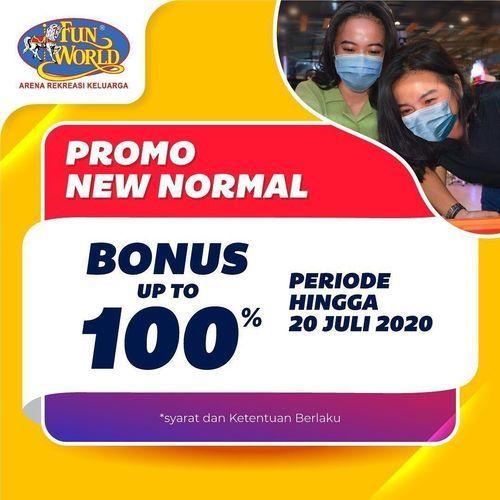 Fun World Promo New Normal Bonus Up To 100% (26569783) di Kota Jakarta Selatan