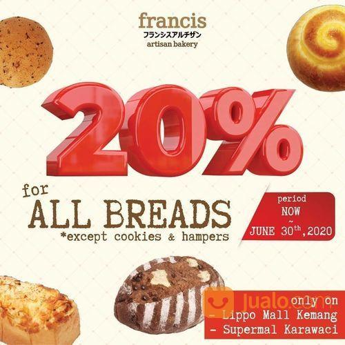 Francis Artisan Bakery 20% For All Breads (26580455) di Kota Jakarta Selatan