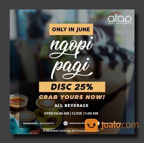 ATAP STEAK & COFFEESHOP PROMO NGOPI PAGI DISC. 25% (26695823) di Kota Jakarta Selatan