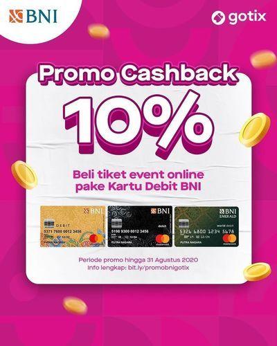 PROMO CASHBACK 10% GOTIX KHUSUS KARTU DEBIT BNI (26773723) di Kota Jakarta Selatan
