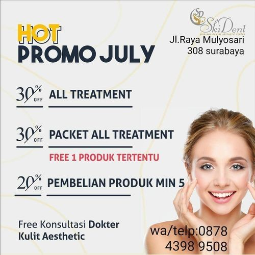 SKIDENT AESTHETIC CLINIC PROMO JULY DISKON 30% ALL TREATMENT (26801471) di Kota Surabaya