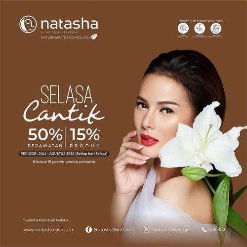 NATASHA SKIN CLINIC PROMO SELACA CANTIK (26954819) di Kota Jakarta Selatan