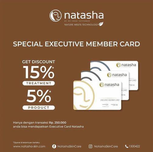 NATASHA SKIN CLINIC SPECIAL EXECUTIVE MEMBER CARD (26954963) di Kota Jakarta Selatan