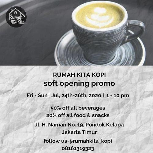 RUMAH KITA KOPI PROMO SOFT OPENING (27142043) di Kota Jakarta Selatan