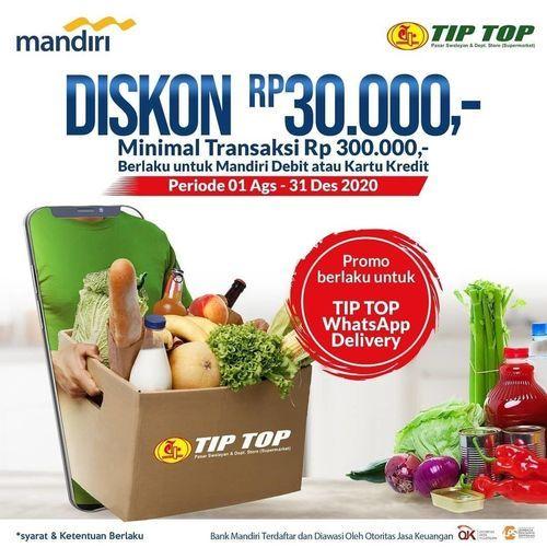 Tip Top Diskon Rp. 30.000 Minimal Transaksi Rp 300.000 (27235043) di Kota Jakarta Selatan
