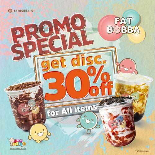 FAT BOBBA PROMO SPECIAL GET DISCOUNT 30% OFF ALL ITEMS (27320087) di Kota Jakarta Selatan