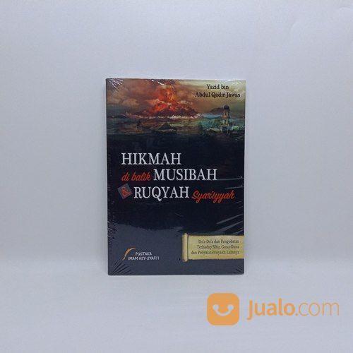 Buku Hikmah Di Balik Musibah Dan Ruqyah Syar'iyyah (27346767) di Kab. Kendal