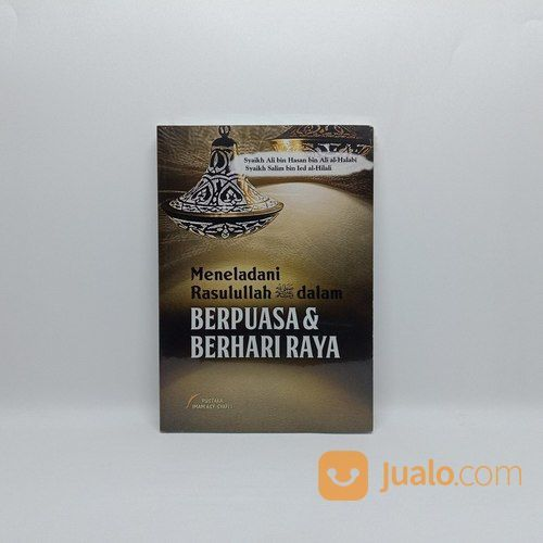 Buku Meneladani Rasulullah Dalam Berpuasa Dan Berhari Raya (27360879) di Kab. Kendal