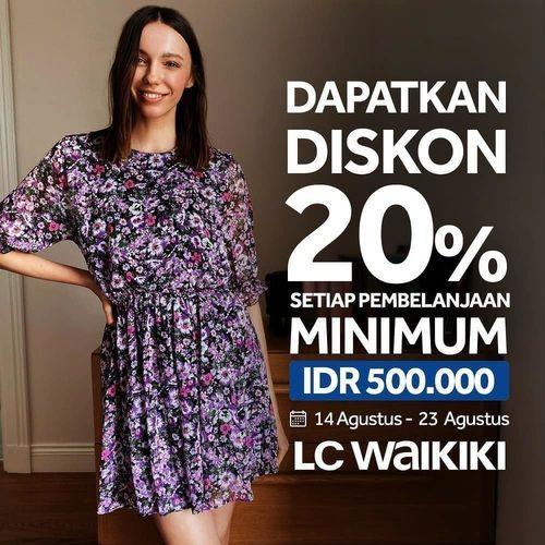 LC WAIKIKI Indonesia Diskon 20% from IDR 500.000 transactions (27430963) di Kota Jakarta Selatan