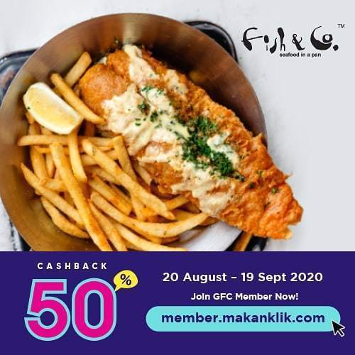 Fish & Co. Promo Cachback 50% (27550483) di Kota Jakarta Selatan
