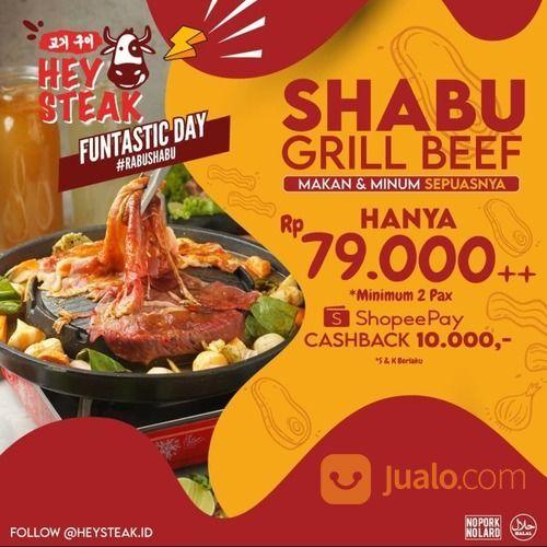 HEYSTEAK SHABU GRILL BEEF PROMO HANYA RP 79.000++* (27854403) di Kota Jakarta Selatan