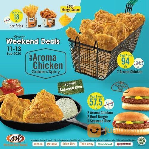 A&W WEEKEND DEALS AROMA CHICKEN PROMO (27856311) di Kota Jakarta Selatan