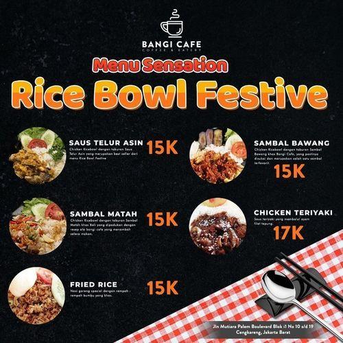 Bangi Cafe Rice Bowl Festive (27883427) di Kota Jakarta Selatan