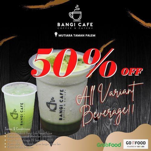 Bangi Cafe Discount 50% Off All Variant Beverages (28041955) di Kota Jakarta Selatan