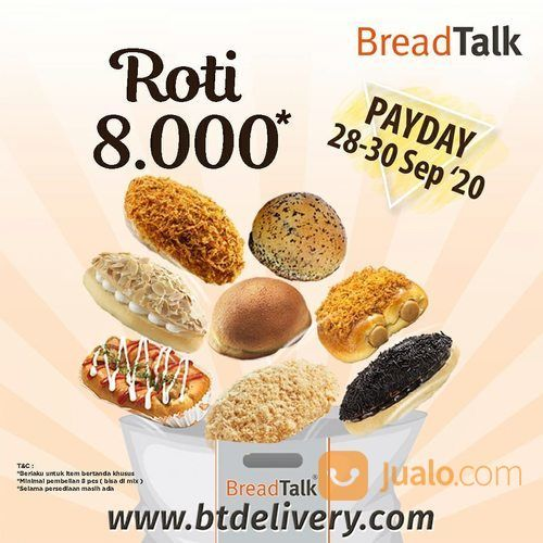BREAD TALK PAYDAY PROMO ROTI 8000* (28140095) di Kota Jakarta Selatan