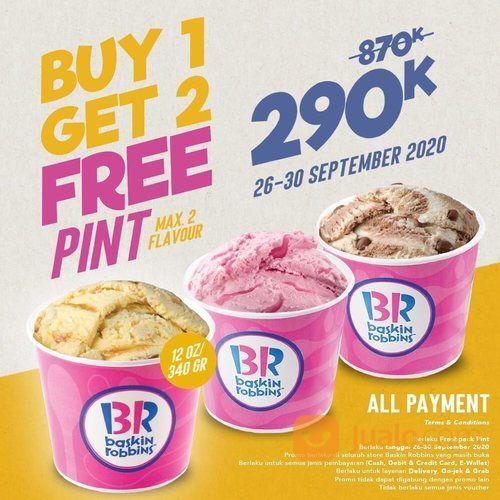 Baskin Robbins Buy 1 Get 2 FREE PINT 290k Only! (28165843) di Kota Jakarta Selatan