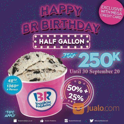 Baskin Robbins Harga Promo 1/2 Galon Rp.250.000,- (28165931) di Kota Jakarta Selatan
