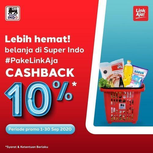 Super Indo LinkAja CASHBACK 10%* maksimal Rp25.000, (28170099) di Kota Jakarta Selatan