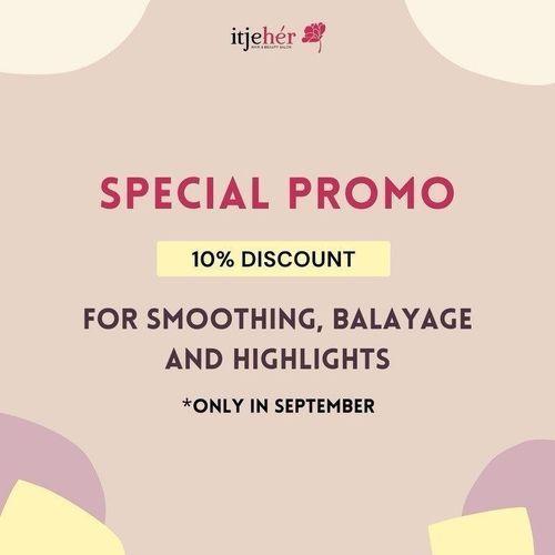 ItjeHer Get 10% Discount for Smoothing, Balayage and Highlights (28190211) di Kota Jakarta Selatan